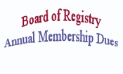 Non-Doctors Board of Registry Annual Dues